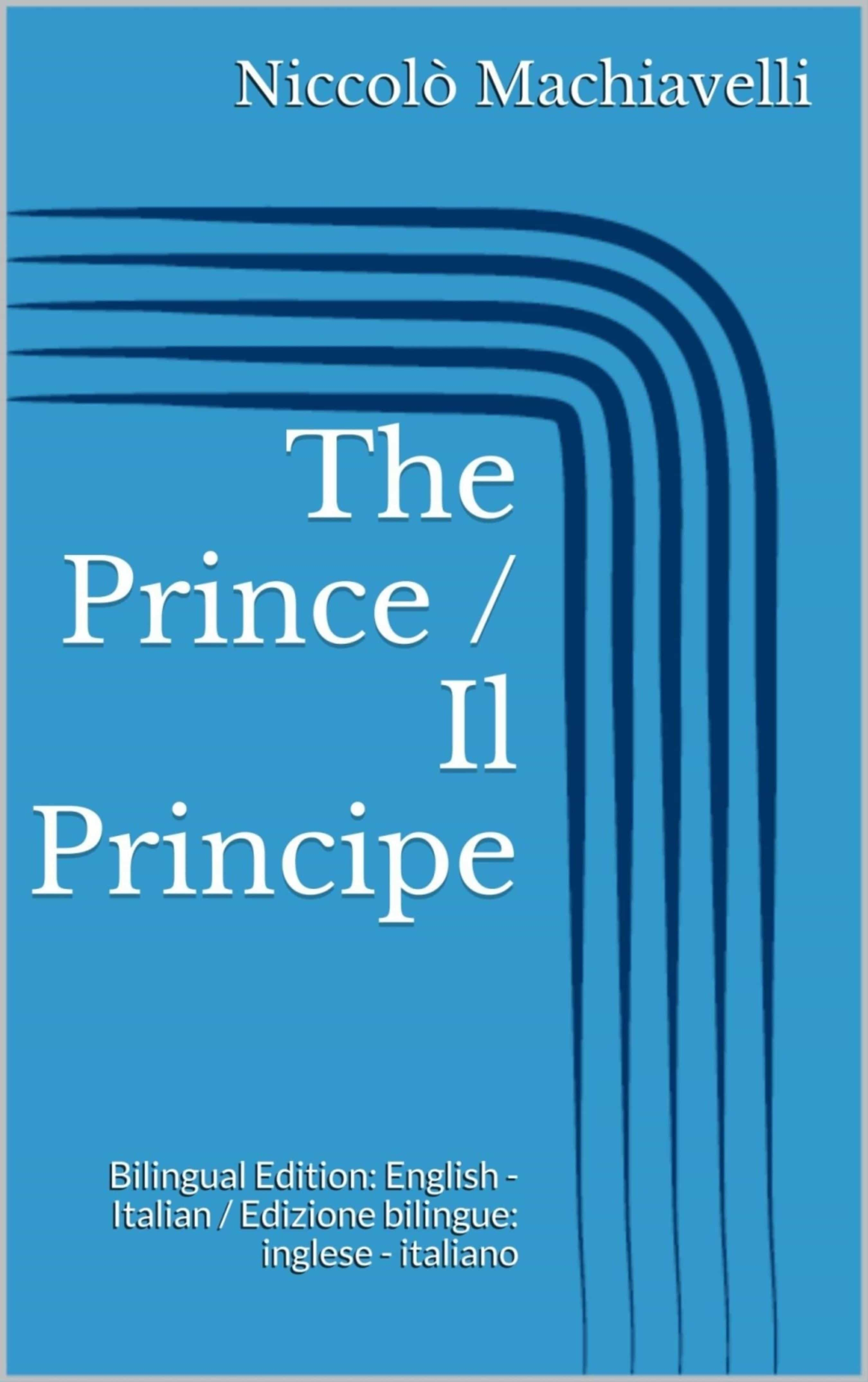 THE PRINCE / IL PRINCIPE