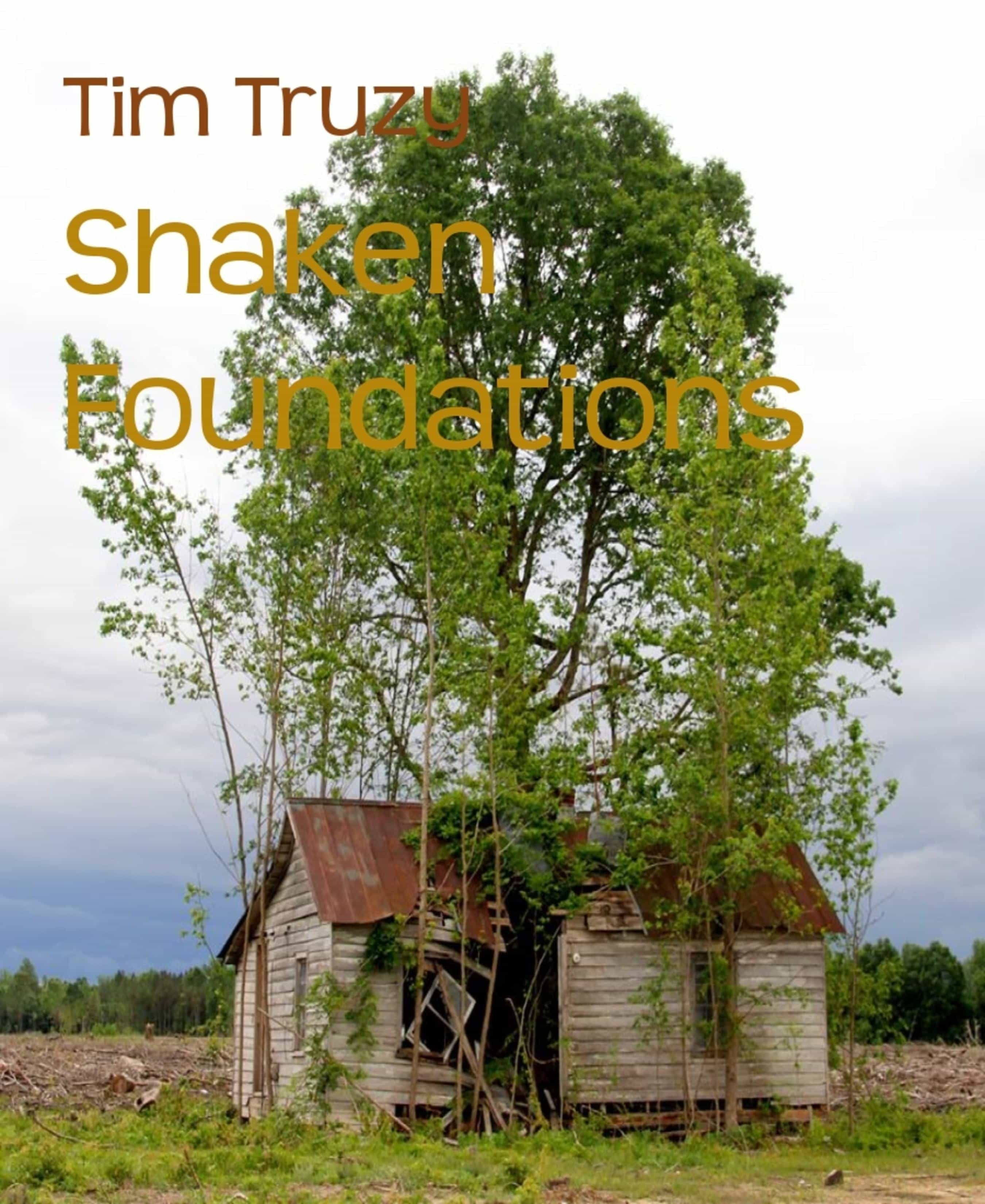 SHAKEN FOUNDATIONS