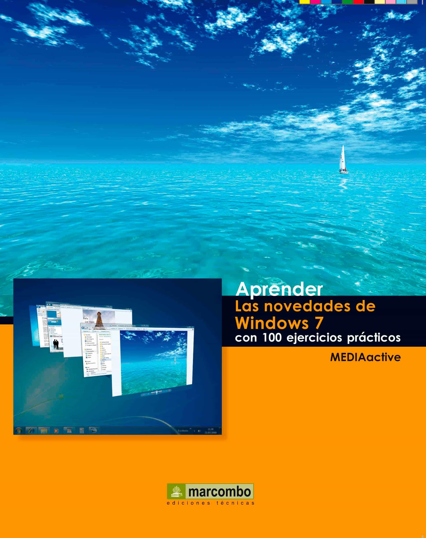 Aprender las novedades de Windows 7 con 100 ejercicios prácticos (ebook)