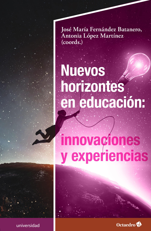 Nuevos horizontes en educación: innovaciones y experiencias (ebook)