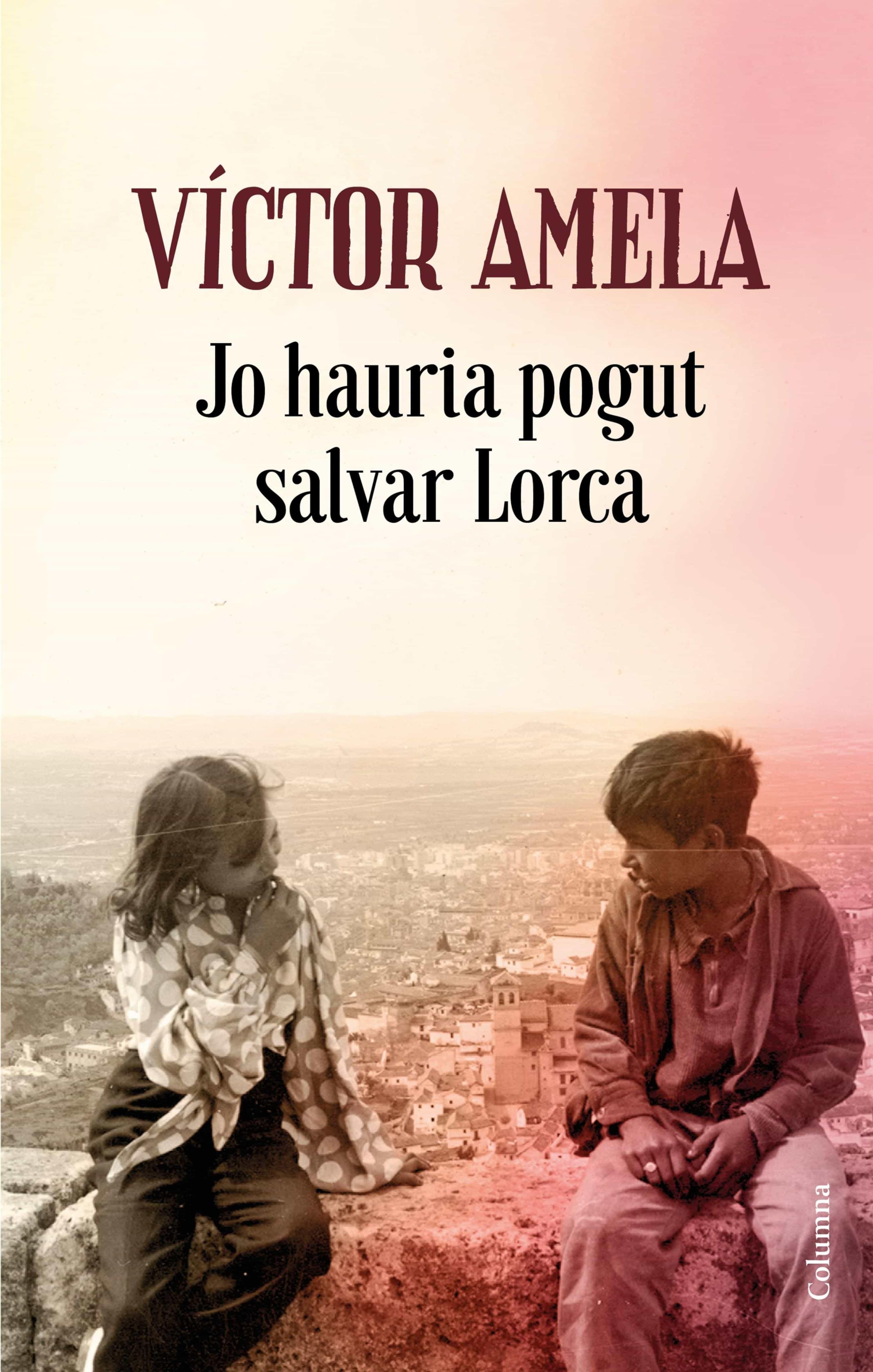 Jo hauria pogut salvar Lorca (ebook)