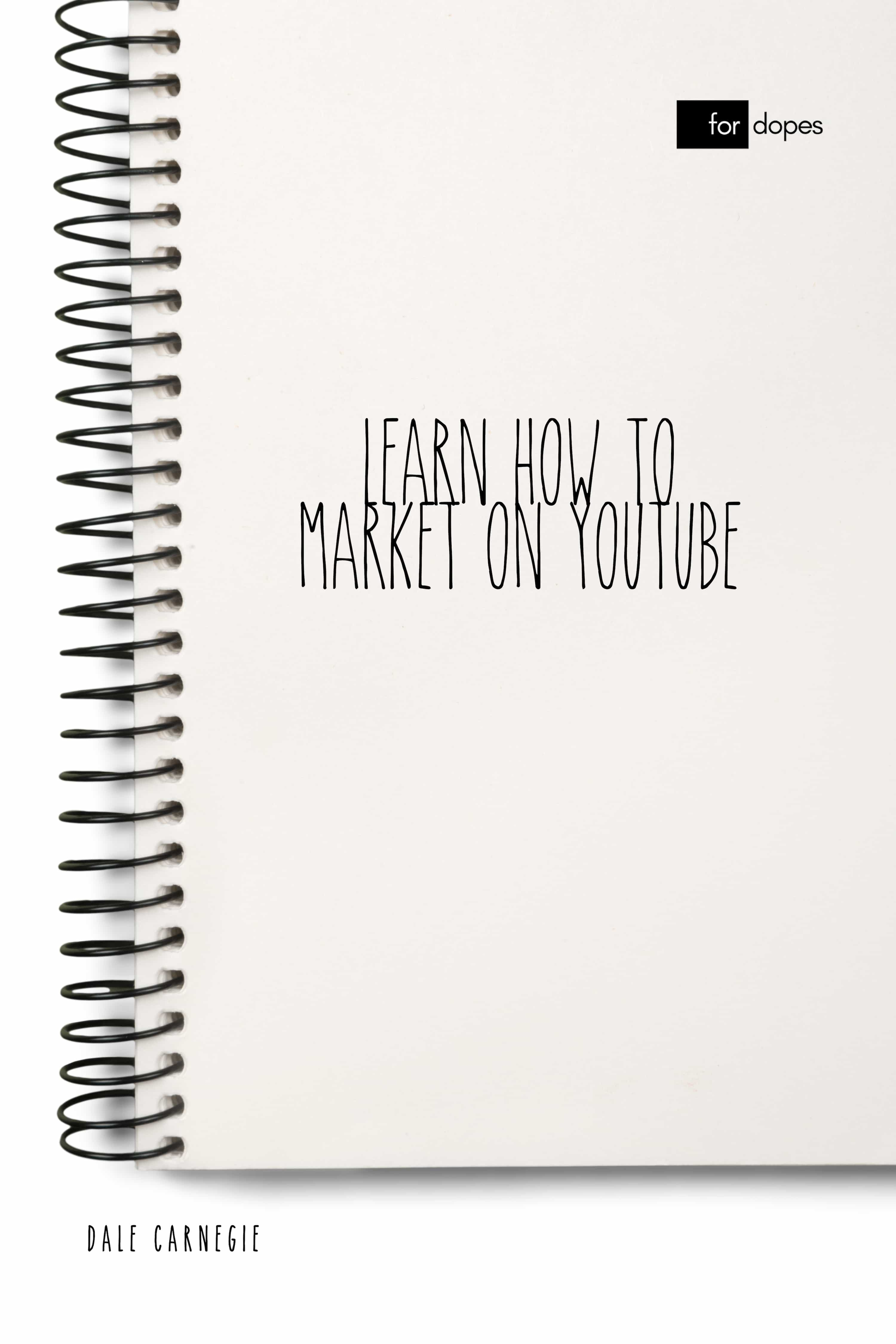 LEARN HOW TO MARKET ON YOUTUBE