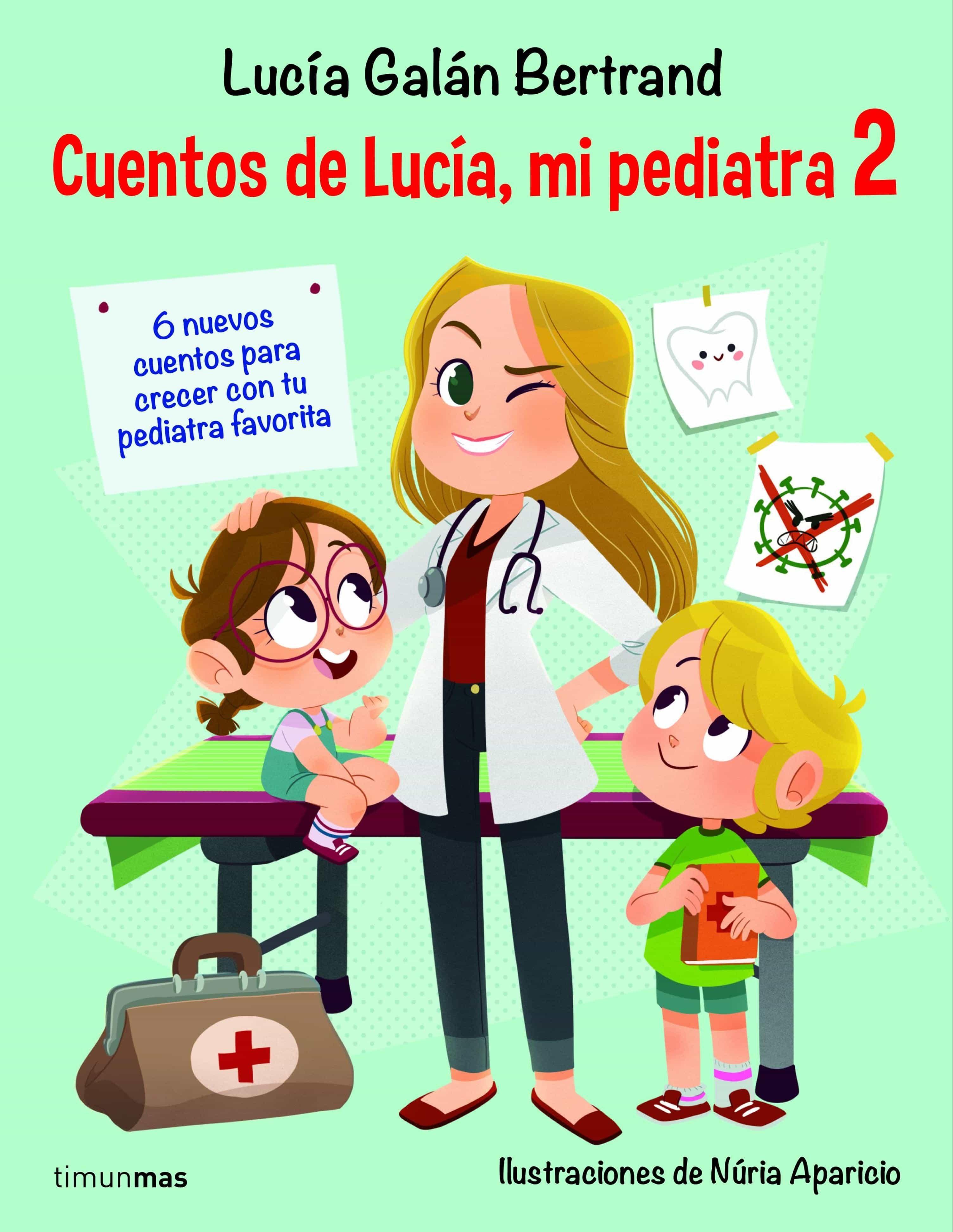 Cuentos de Lucía, mi pediatra 2 (ebook)