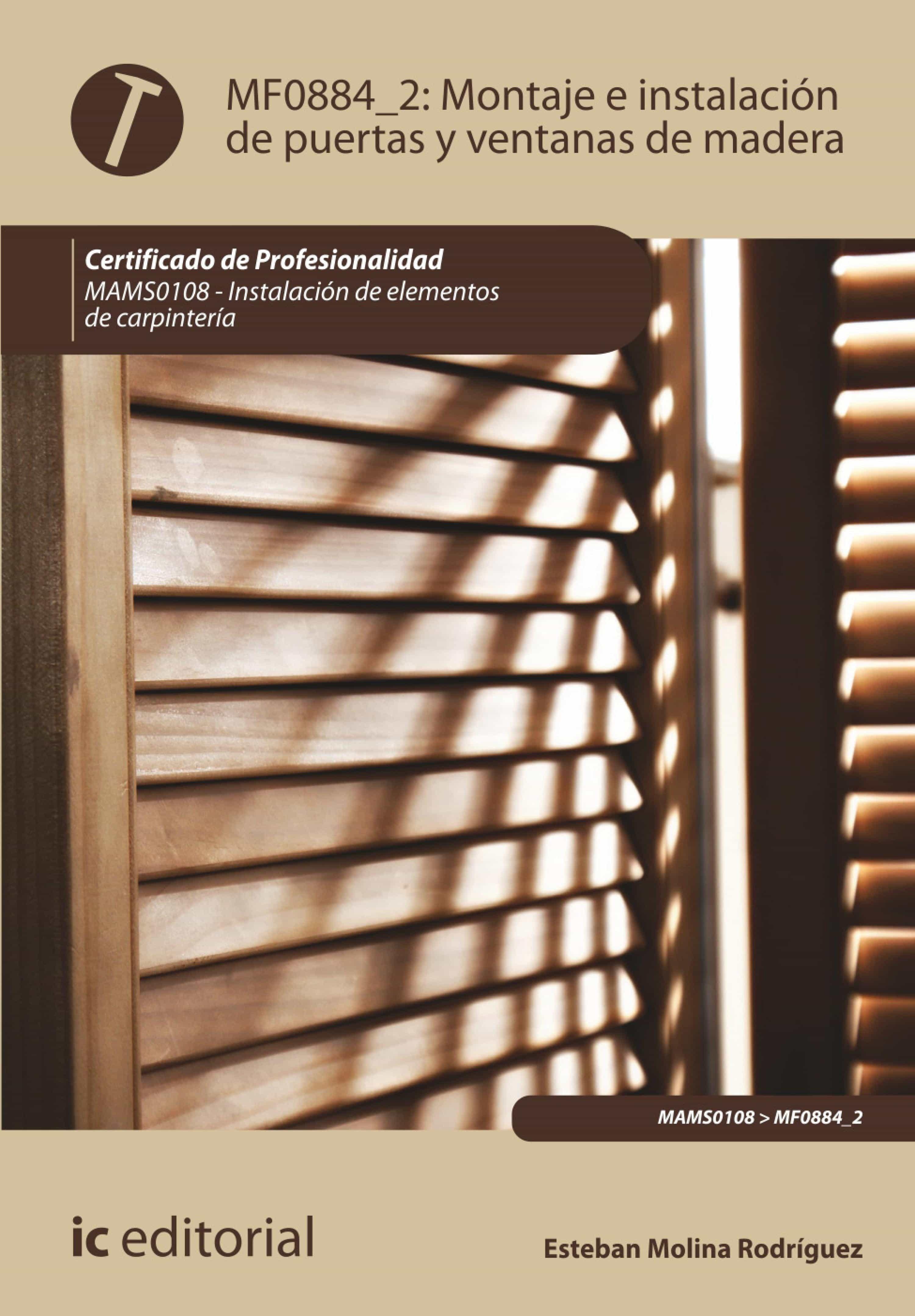 La instalaci n exterior ventana de ajuste - Montaje E Instalaci N De Puertas Y Ventanas De Madera Mams0108 Ebook Ebooks El Corte Ingl S