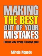 Making The Best Out Of Your Mistakes (ebook)