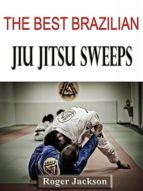 THE BEST BRAZILIAN JIU JITSU SWEEPS