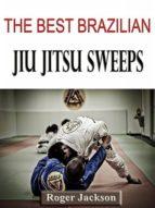 THE BEST BRAZILIAN JIU JITSU SWEEPS