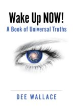 Wake Up  Now!  A Book of Universal Truths (ebook)