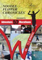 52 Adventure Marathons In 40 Weeks (ebook)
