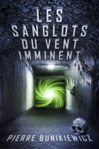 Les Sanglots du Vent Imminent (ebook)