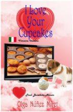 I Love Your Cupcakes (Amo I Tuoi Cupcake) (ebook)