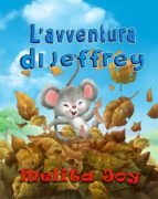 L'avventura Di Jeffrey (ebook)