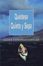 Quédese Quieto Y Sepa (ebook)