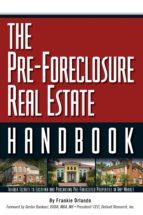 The Pre-Foreclosure Real Estate Handbook (ebook)