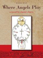 Where Angels Play (ebook)