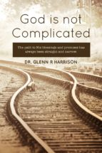 God Is Not Complicated (ebook)
