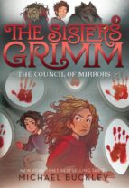 The Council of Mirrors (The Sisters Grimm #9) (ebook)