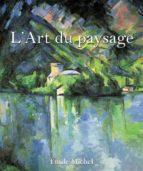 L?ART DU PAYSAGE