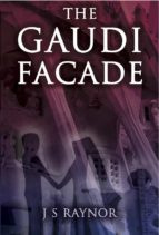 The Gaudi Facade (ebook)