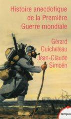 Histoire anecdotique de la Première Guerre mondiale (ebook)
