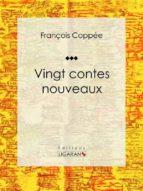 Vingt contes nouveaux (ebook)