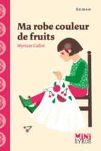 MA ROBE COULEUR DE FRUITS