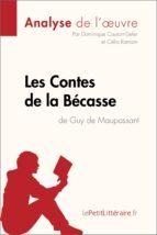 Contes de la Bécasse de Guy de Maupassant (Analyse de l'oeuvre) (ebook)