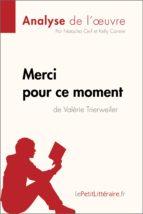 Merci pour ce moment de Valérie Trierweiler (Analyse de l'oeuvre) (ebook)