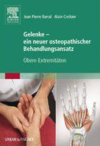 Neuer Behandlungsansatz Band 1 - Obere Extremitäten (ebook)