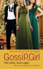 Gossip Girl - Alte Liebe, neue Lügen (ebook)