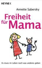 Freiheit für Mama (ebook)