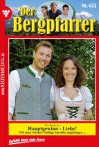 Der Bergpfarrer 433 - Heimatroman (ebook)