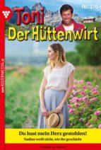 Toni der Hüttenwirt 216 – Heimatroman (ebook)