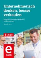 Unternehmerisch denken, besser verkaufen (ebook)