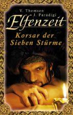 Elfenzeit 17: Korsar der Sieben Stürme (ebook)