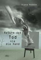 Reiche dem Tod nie die Hand (ebook)