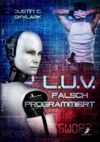 L.U.V. - falsch programmiert (ebook)