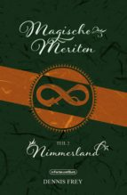 MAGISCHE MERITEN - TEIL 2: NIMMERLAND