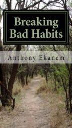Breaking Bad Habits (ebook)