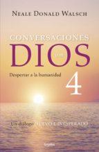 Conversaciones con Dios IV (Conversaciones con Dios 4) (ebook)