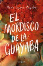 EL MORDISCO DE LA GUAYABA