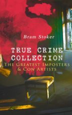 TRUE CRIME COLLECTION – The Greatest Imposters & Con Artists (ebook)