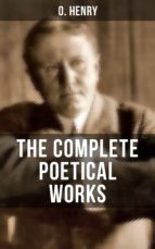 THE COMPLETE POETICAL WORKS OF O. HENRY (ebook)