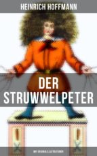 Der Struwwelpeter (Mit Originalillustrationen) (ebook)