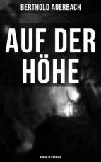 Auf der Höhe (Roman in 4 Bänden) (ebook)