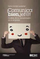 ¡Comunica bien, jef@! Análisis de la comunicación en la empresa
