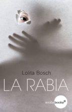La rabia (ebook)