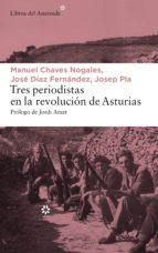Tres periodistas en la revolución de Asturias (ebook)