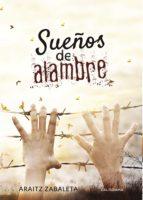 SUEÑOS DE ALAMBRE