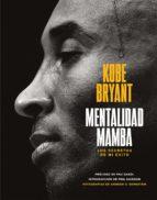 Mentalidad mamba (ebook)
